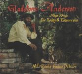 Gladstone Anderson - Sings Songs For Today & Tomorrow (Glad Sounds / DKR / Onlyroots) 2xCD